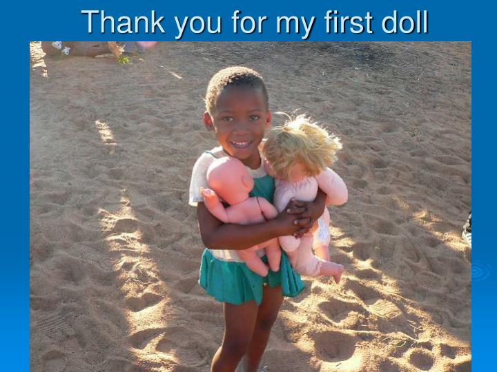 Thank you for my first doll