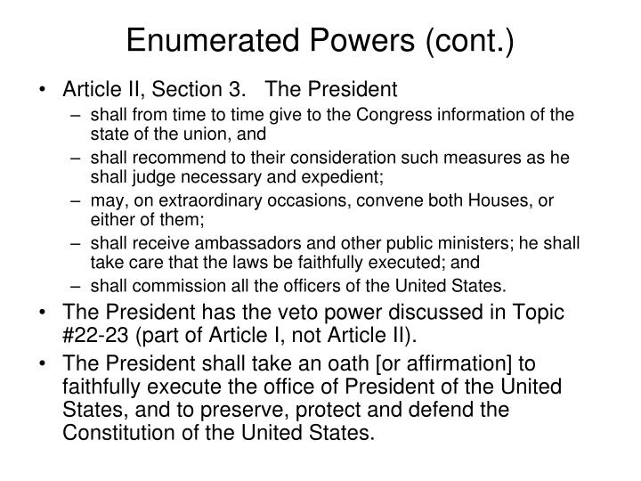 Enumerated Powers (cont.)