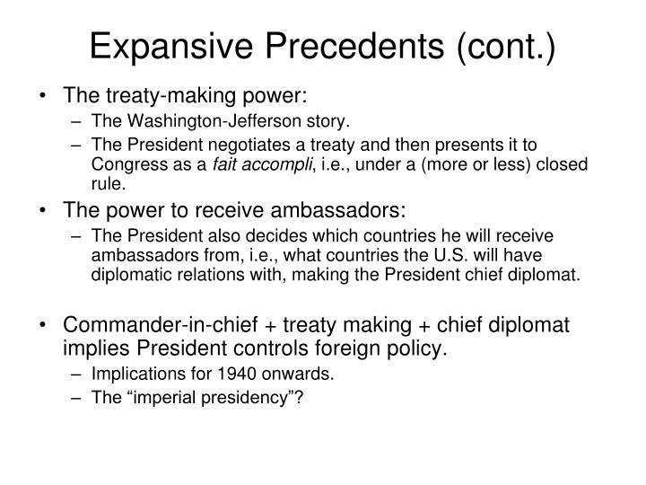 Expansive Precedents (cont.)
