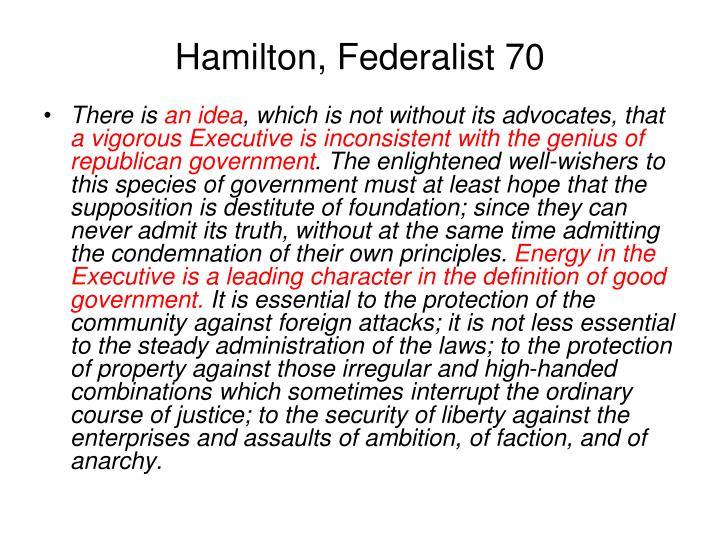 Hamilton, Federalist 70