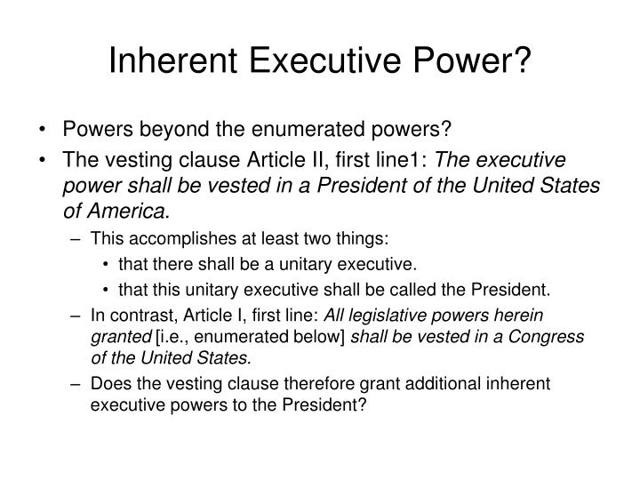 Inherent Executive Power?