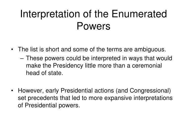 Interpretation of the Enumerated Powers