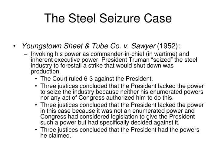The Steel Seizure Case