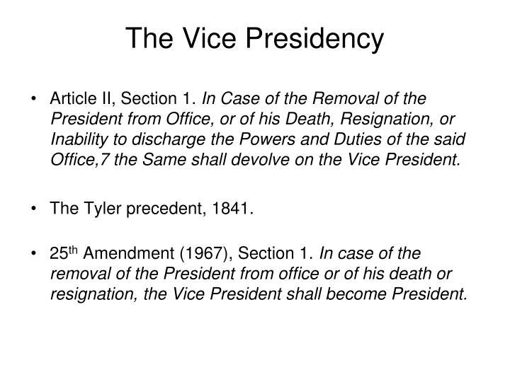 The Vice Presidency