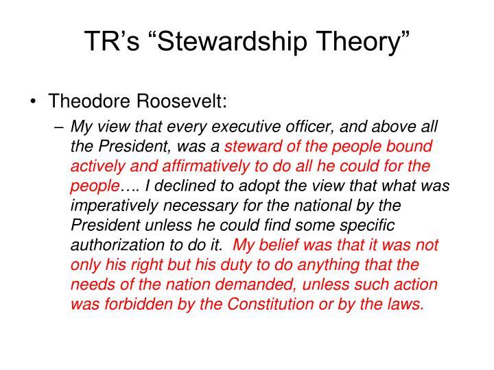 "TR's ""Stewardship Theory"""