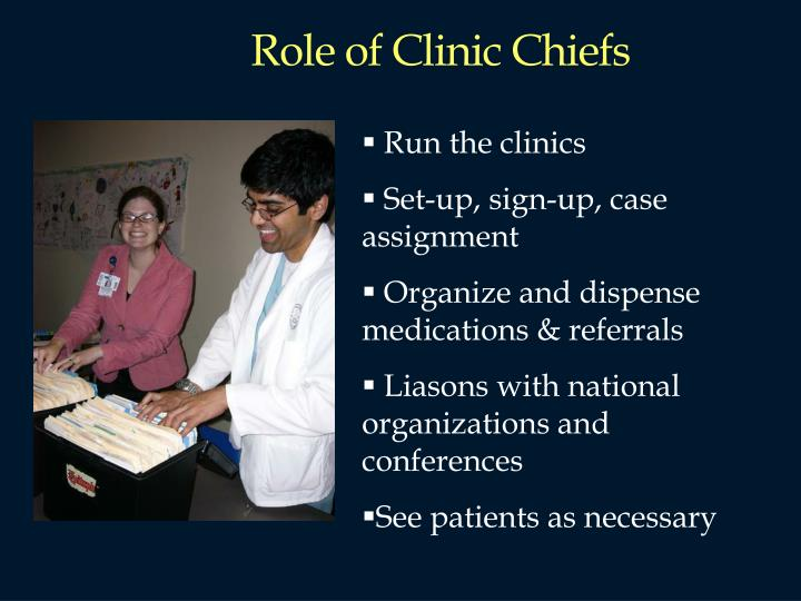 Role of Clinic Chiefs