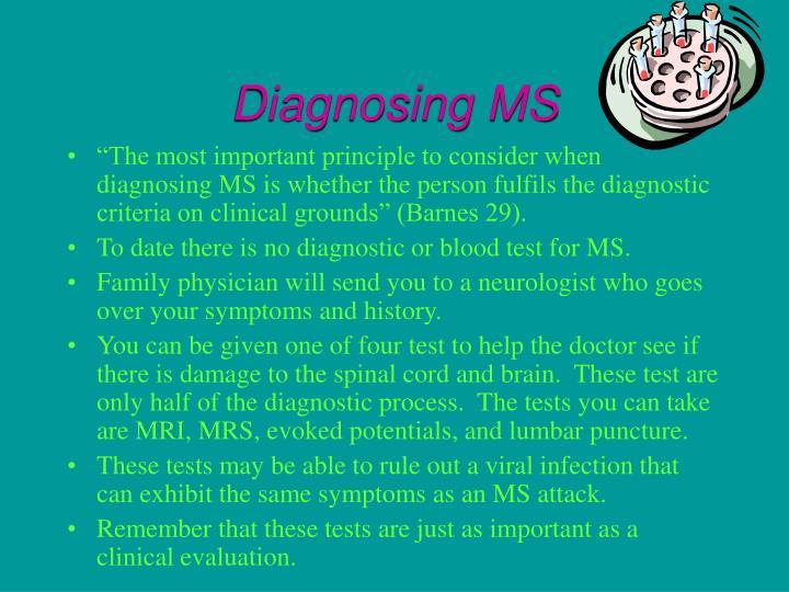 Diagnosing MS