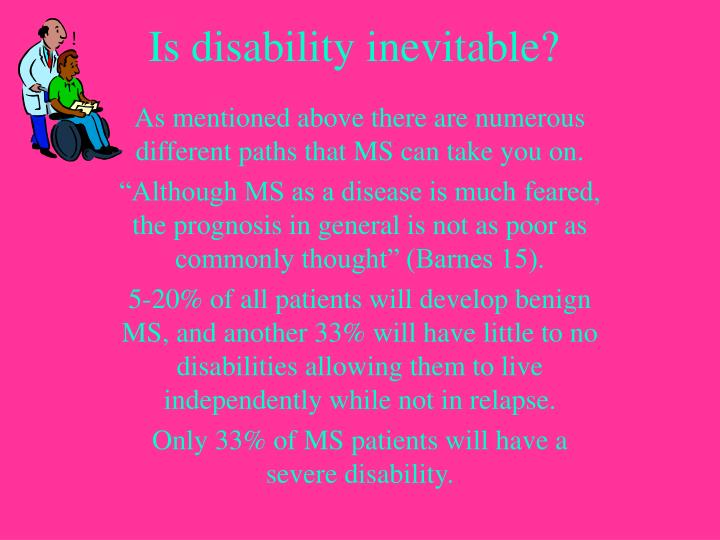 Is disability inevitable?