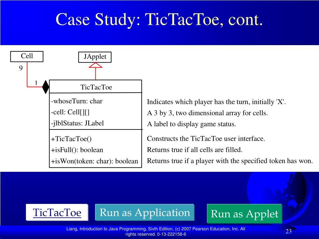 Case Study: TicTacToe, cont.