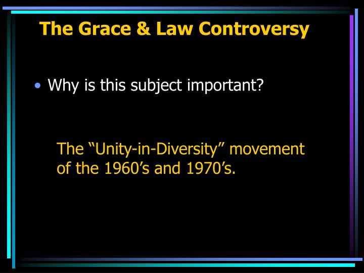 The grace law controversy2