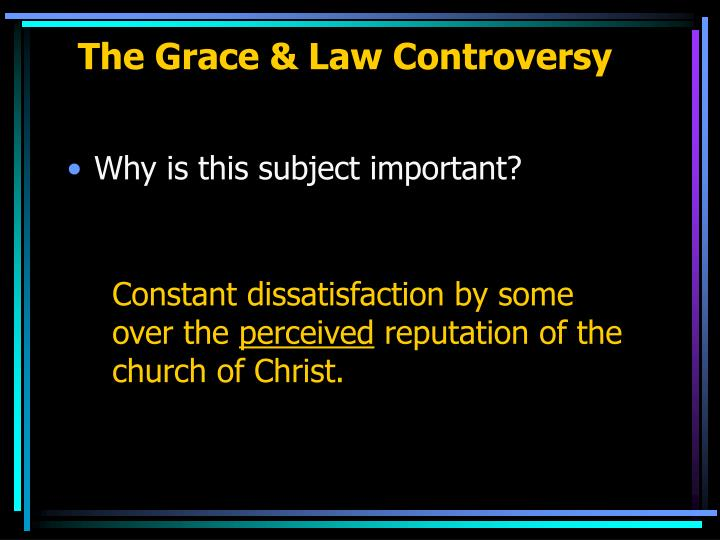 The grace law controversy3