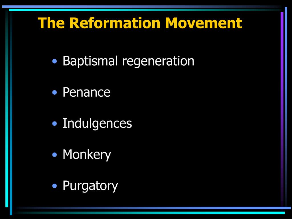 The Reformation Movement