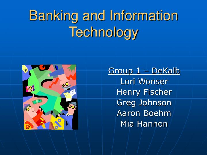 Banking and information technology