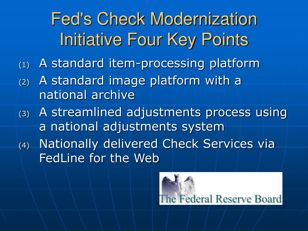 Fed's Check Modernization Initiative Four Key Points