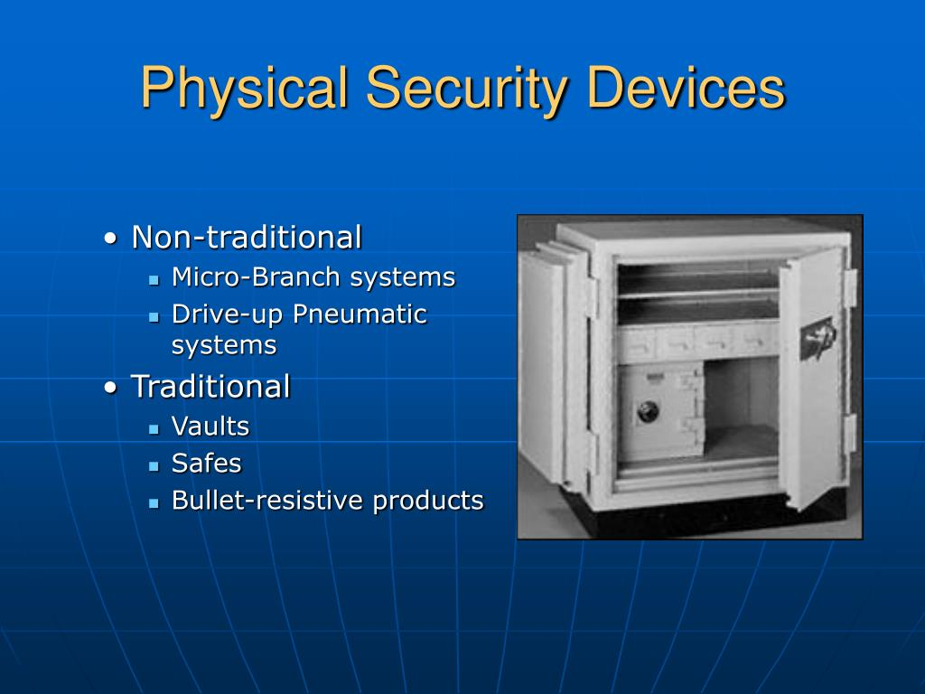 Physical Security Devices