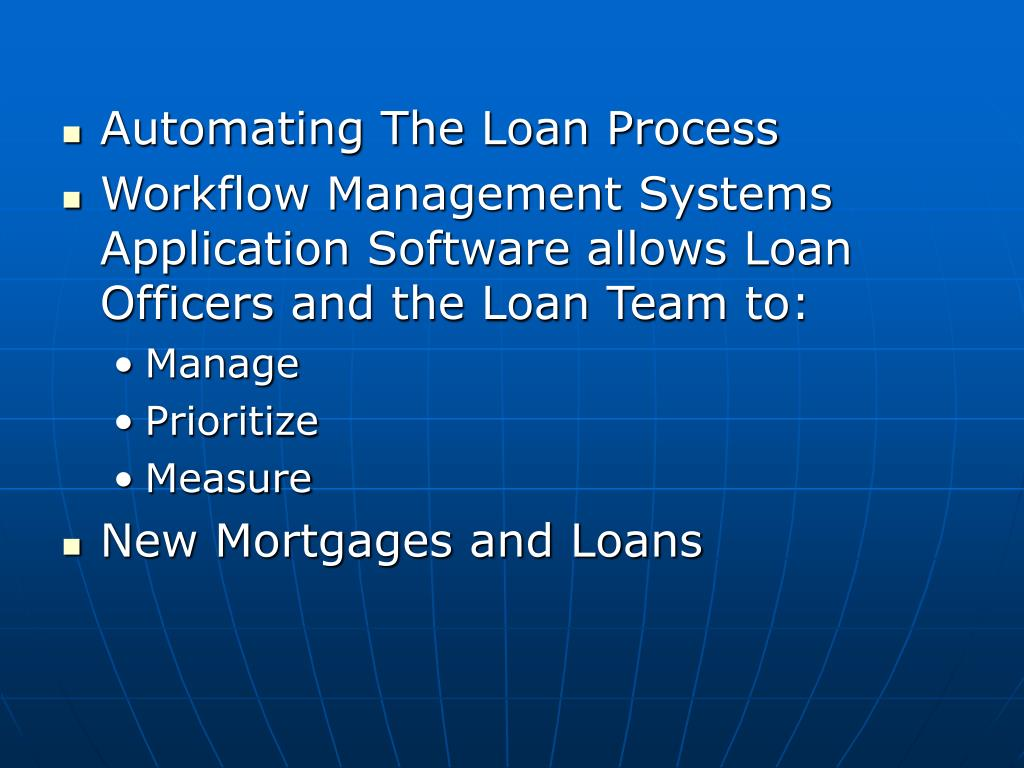 Automating The Loan Process