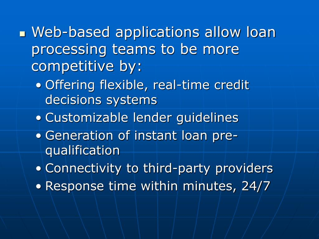 Web-based applications allow loan processing teams to be more competitive by: