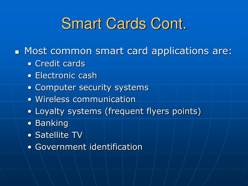 Smart Cards Cont.