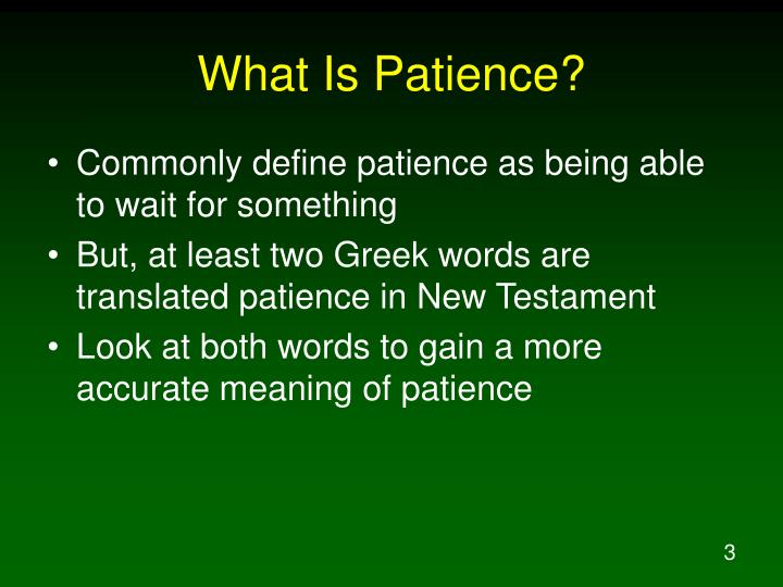 What Is Patience?