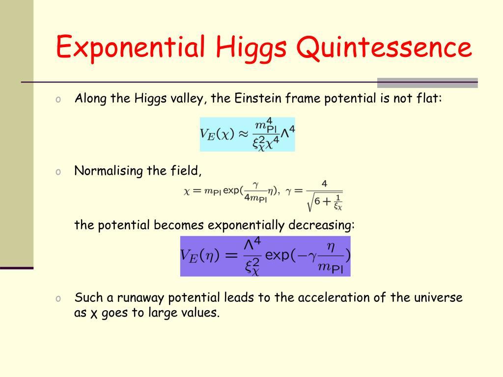 Exponential Higgs Quintessence