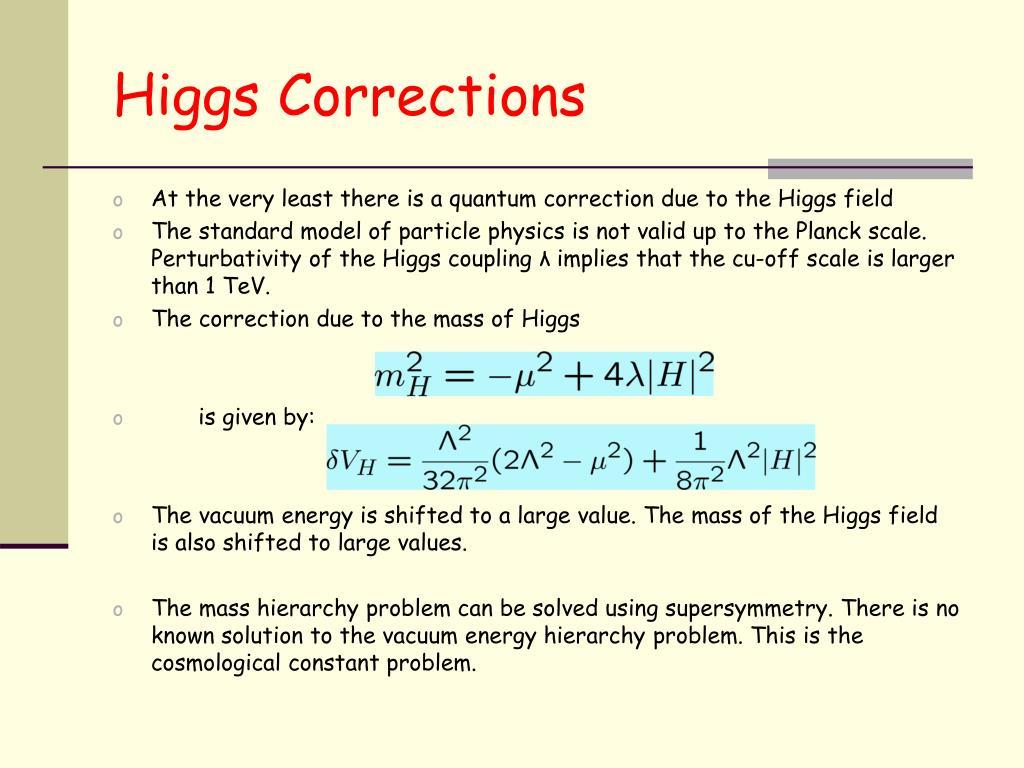 Higgs Corrections