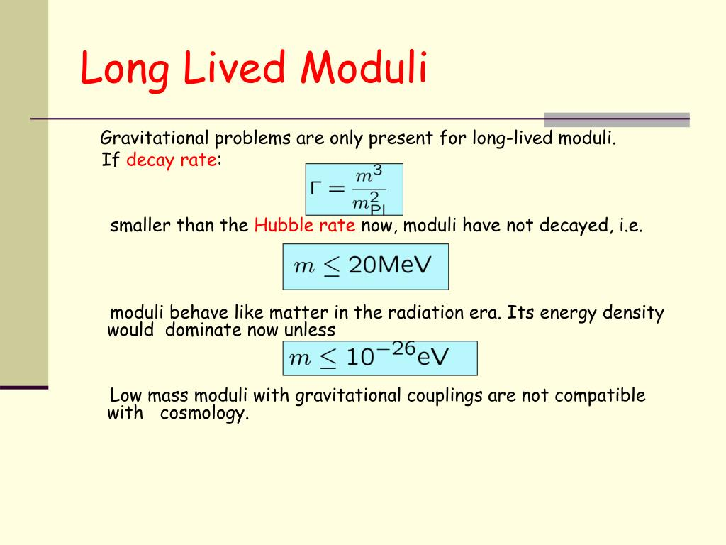Long Lived Moduli
