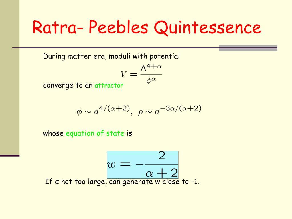 Ratra- Peebles Quintessence
