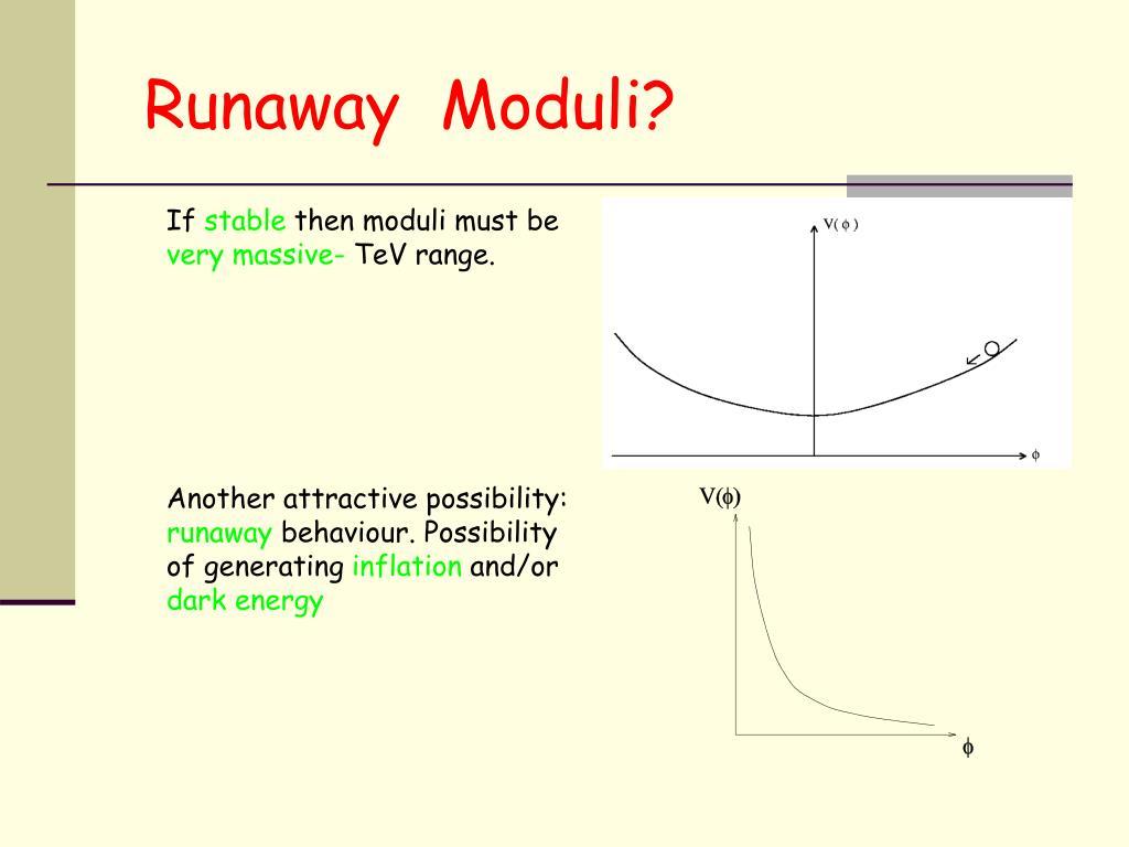 Runaway  Moduli?