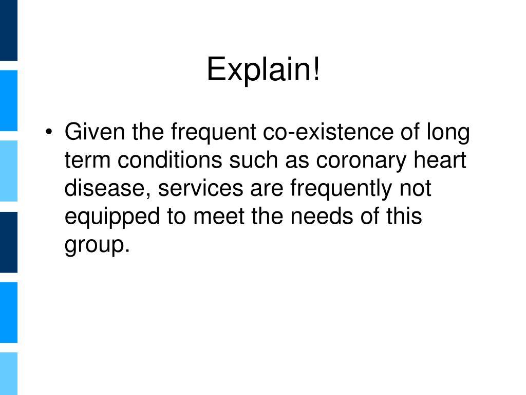 Explain!