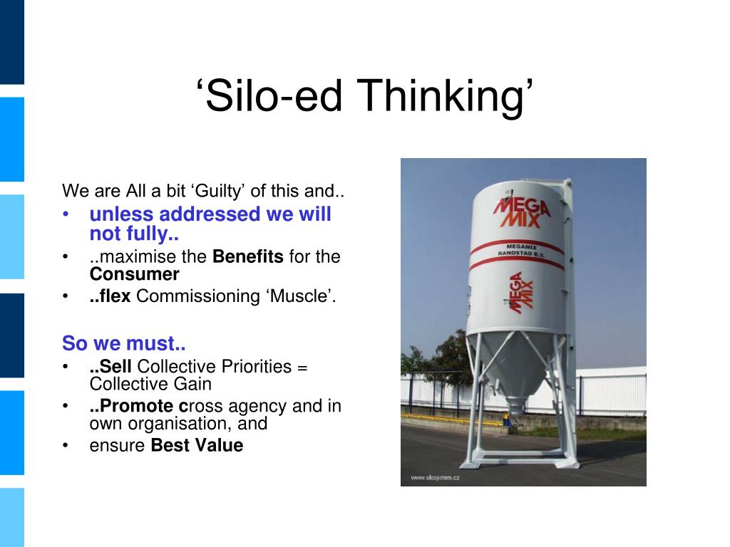 'Silo-ed Thinking'