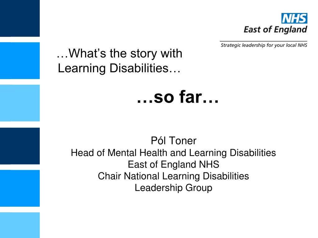 …What's the story with Learning Disabilities…