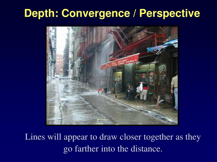 Depth: Convergence / Perspective