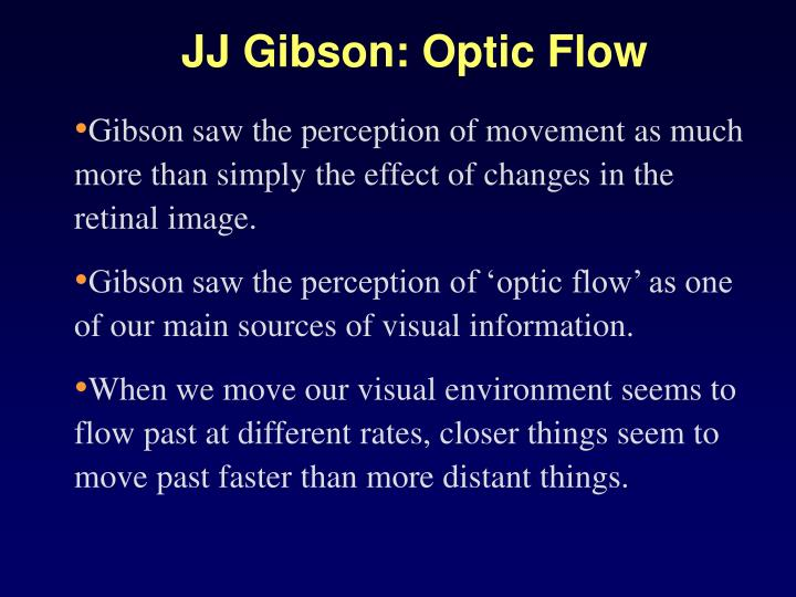 JJ Gibson: Optic Flow