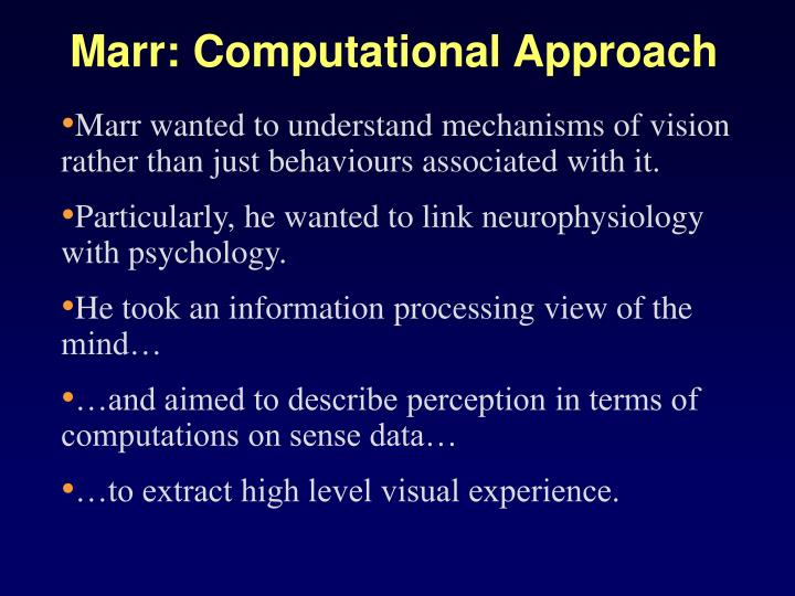 Marr: Computational Approach