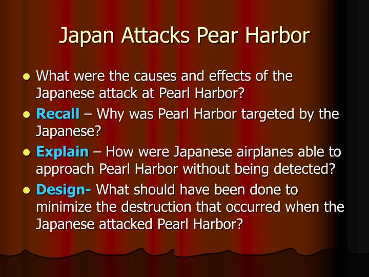 why did japan attck pear harbour Summary of the why did japan attack pearl harbor summary: on december 7, 1941, japanese planes and submarines launched a surprise attack on the united states at pearl harbor, hawaii why did japan attack pearl harbor the reasons for the japanese attack on pearl harbor had been building for some.