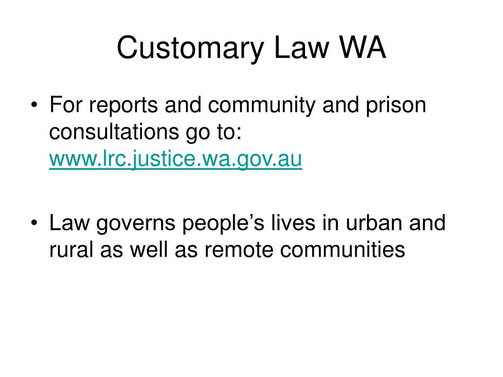 Customary Law WA