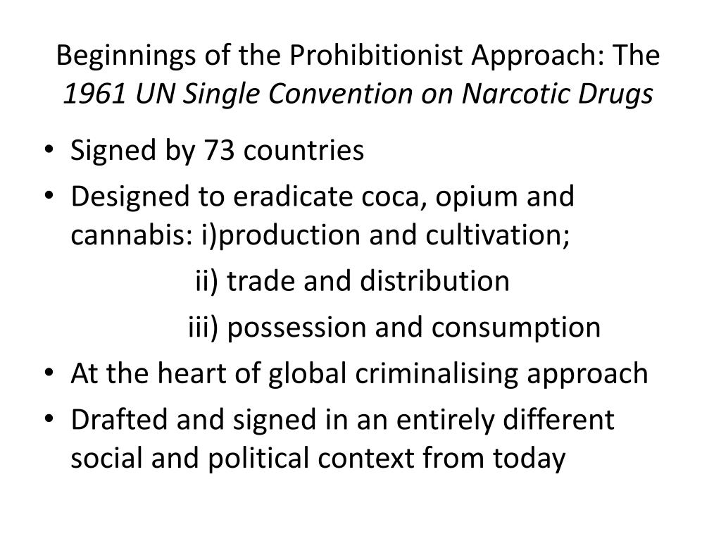 Beginnings of the Prohibitionist Approach: The