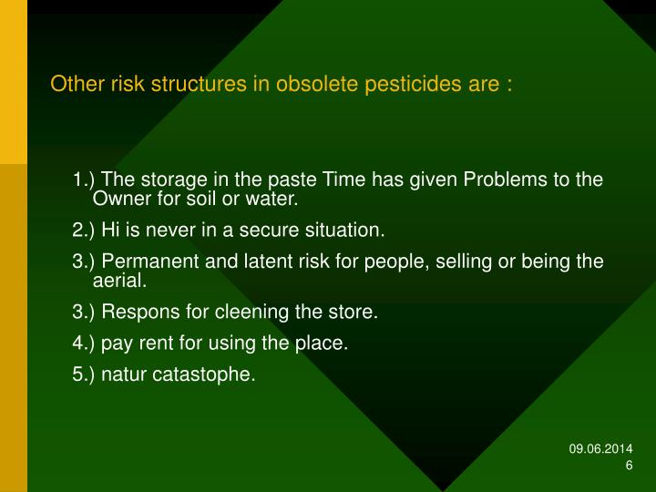 Other risk structures in obsolete pesticides are