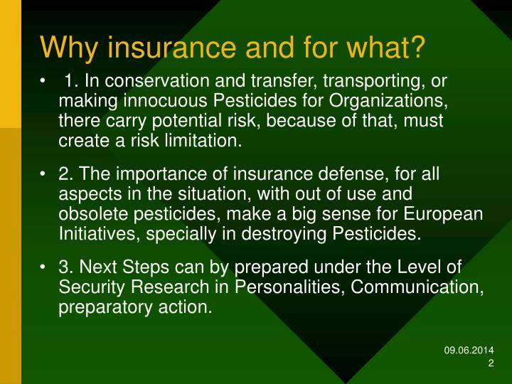 Why insurance and for what?