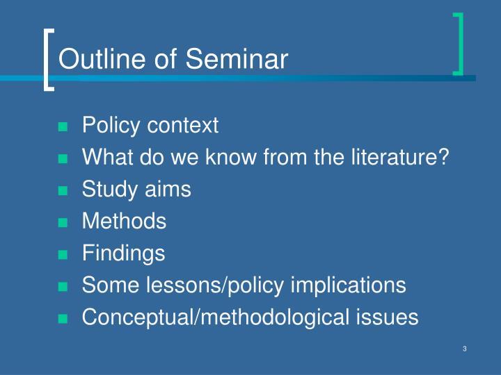 Outline of Seminar