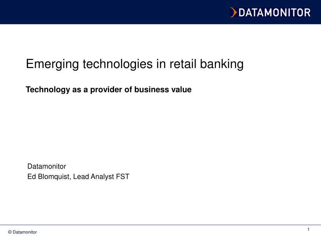 Emerging technologies in retail banking