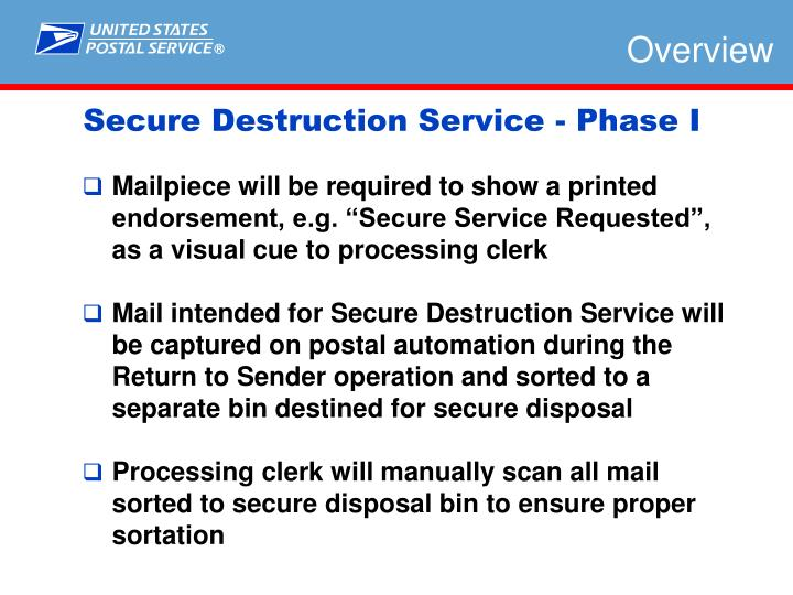 """Mailpiece will be required to show a printed endorsement, e.g. """"Secure Service Requested"""", as a visual cue to processing clerk"""