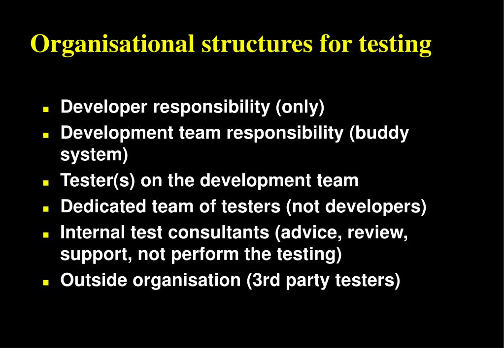 Organisational structures for testing