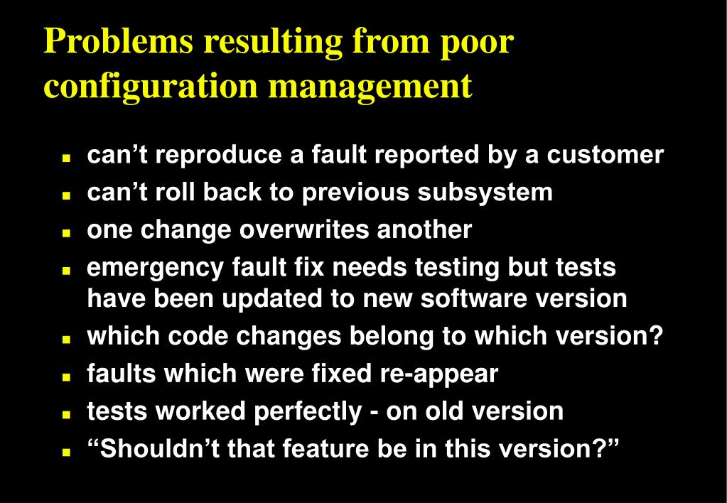 Problems resulting from poor configuration management