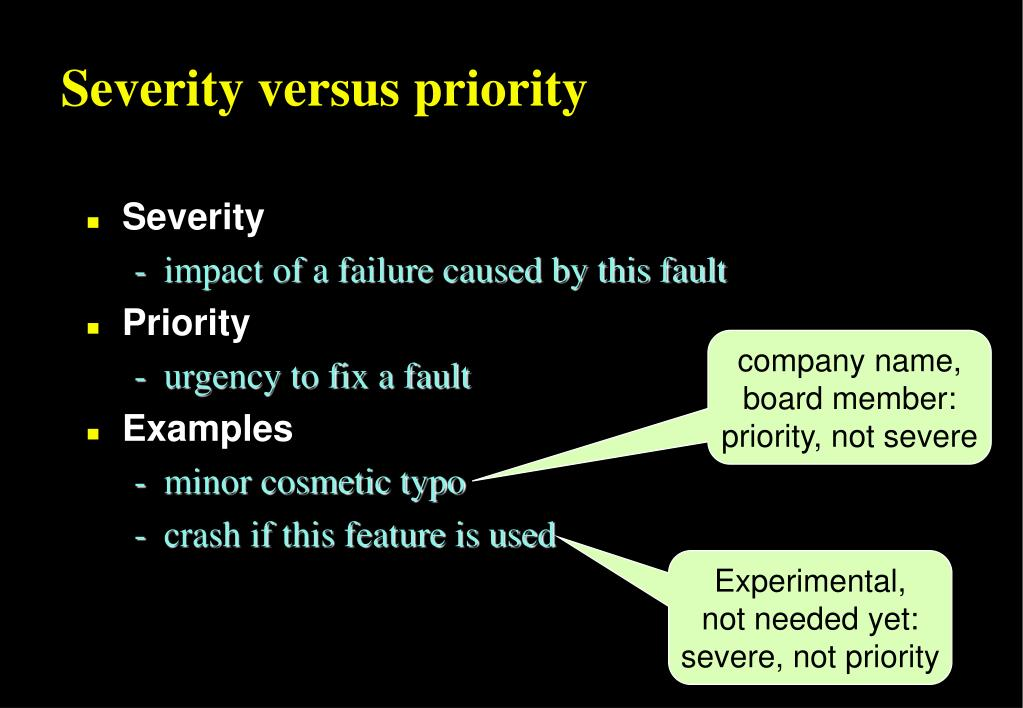 Severity versus priority