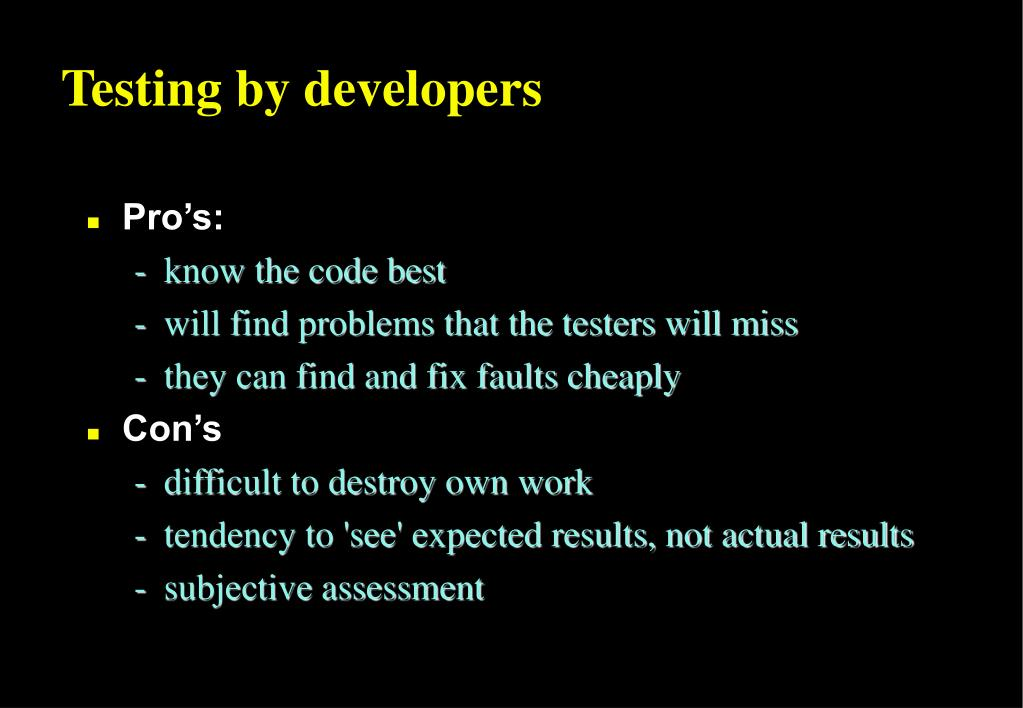 Testing by developers