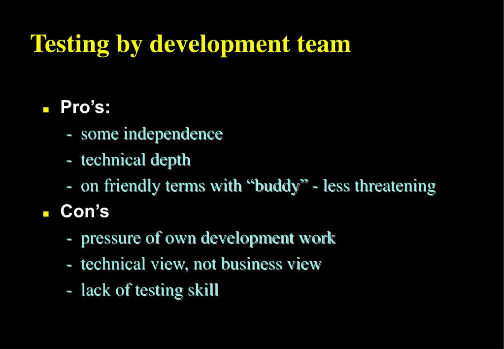 Testing by development team