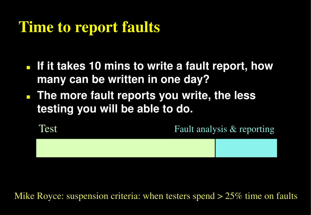 Time to report faults