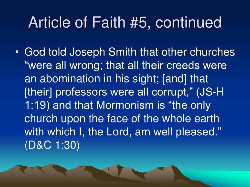 Article of Faith #5, continued