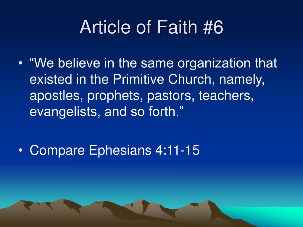 Article of Faith #6